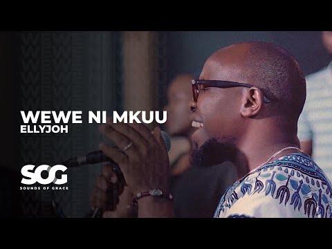 Wewe Ni Mkuu