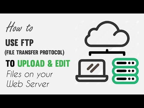 How To Use FTP To Upload & Edit Files On A Web Server