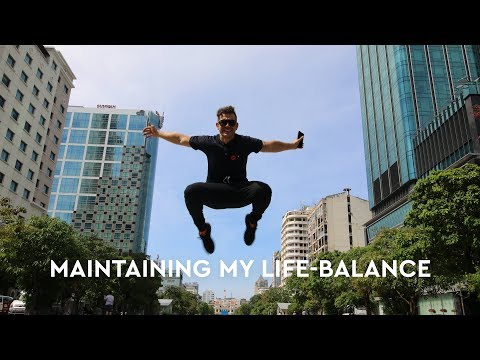 Maintaining My Life-Balance (My Asian Holiday Video!)