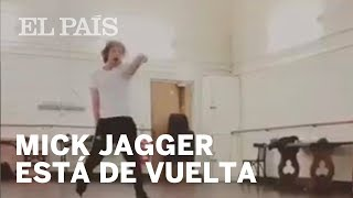 Mick Jagger vuelve a bailar tras su operación de corazón