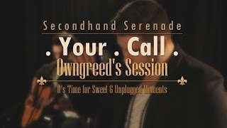 Secondhand Serenade - Your Call (cover HD by Owngreed Session)