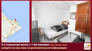 5-х комнатная вилла в продаже с 1-мя ваннами в Denia, Alicante(, 2015-12-23T11:07:28.000Z)