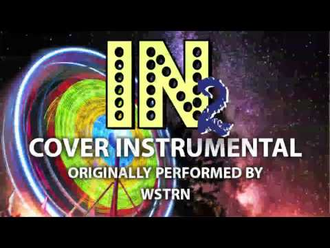 In2 (Cover Instrumental) [In the Style of WSTRN]