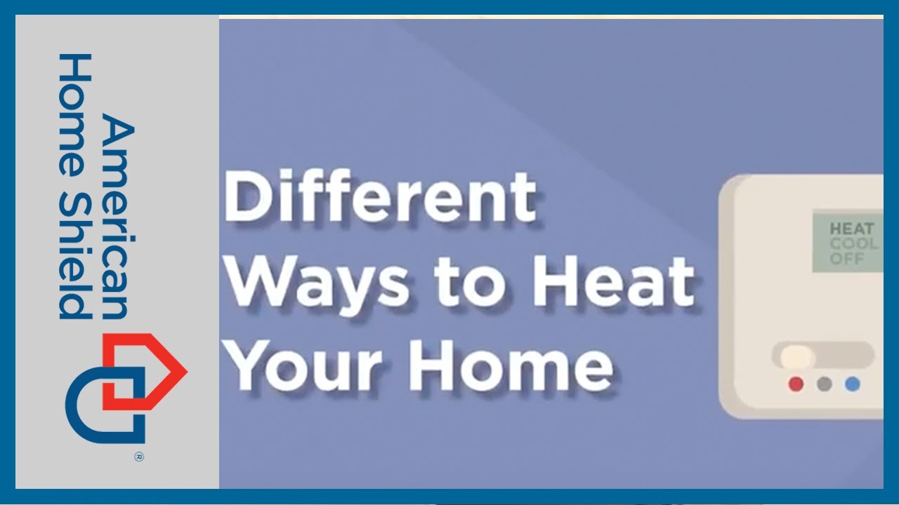 heating repair maintenance different ways to heat your home american home shield youtube. Black Bedroom Furniture Sets. Home Design Ideas