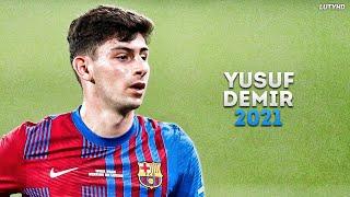 Yusuf Demir - The Future of Barcelona 2021   Skills & Goals   HD