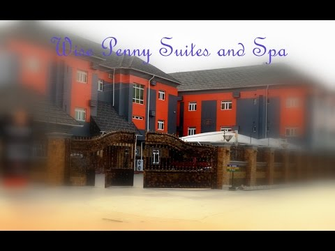 WISE PENNY HOTEL SUITES AND SPA, BEST IN ASABA DELTA STATE