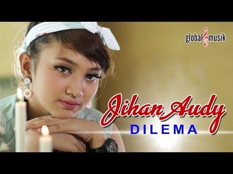 Free Download Jihan Audy - Dilema (official Music Video) Mp3 dan Mp4