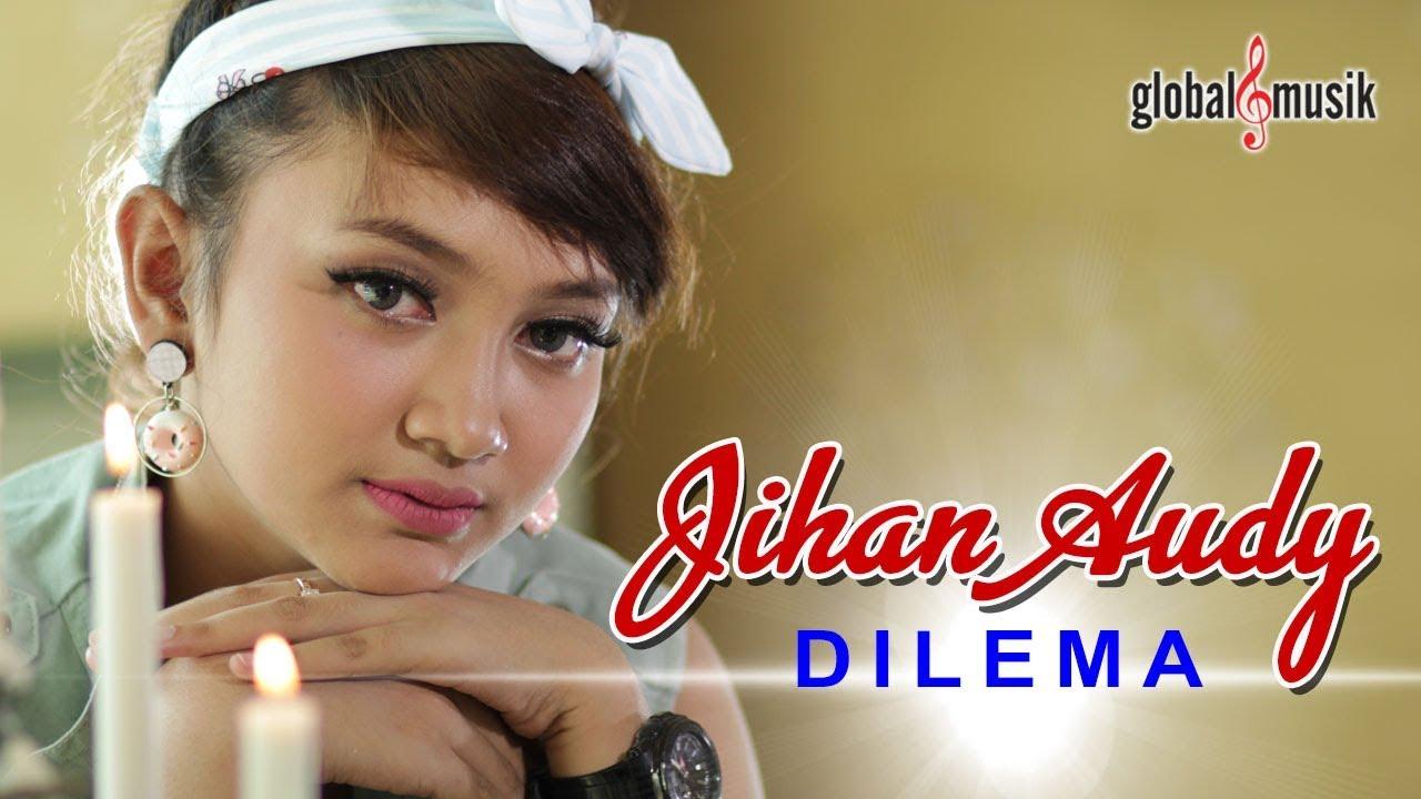 Jihan Audy - Dilema (Official Music Video) #1
