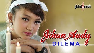 Gambar cover Jihan Audy - Dilema (Official Music Video)