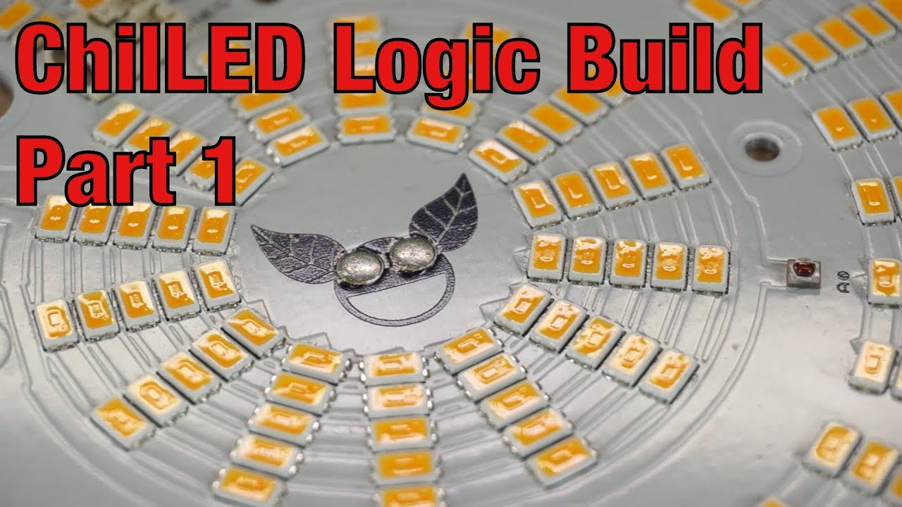 ChilLED Logic 100W PCB Parallel Puck Build Part 1