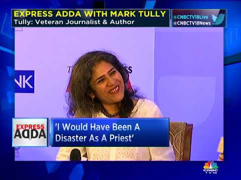 Tully Unplugged  And Candid | Express Adda With Mark Tully: PART 1