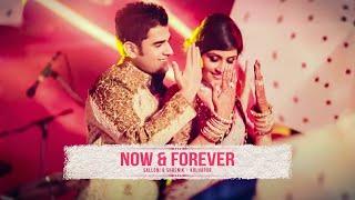 NOW & FOREVER - Salloni & Shrenik Wedding Trailer