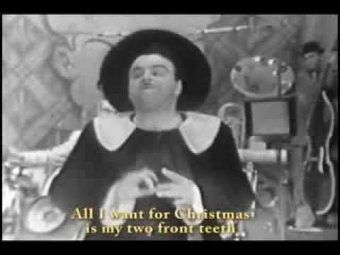 Spike Jones All I Want For Christmas Is My Two Front Teeth - YouTube