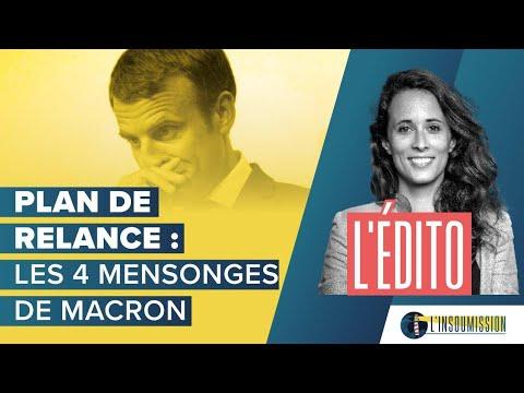 Plan de relance : les 4 mensonges de Macron