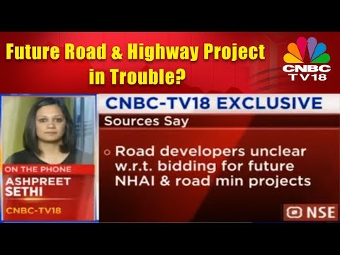 Future Road & Highway Project in Trouble? | CNBC TV18