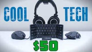 Cool Tech Under $50 - June 2015