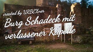 Burg Schadeck mit verlassener Kapelle
