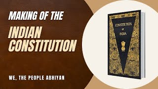 Making of the Indian Constitution | Workshop Material (English)