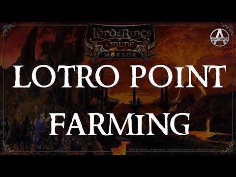 LOTRO Point Farming - 235 LP In 2.5 Hours (Guide)