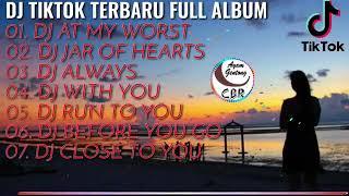 DJ TIK TOK TERBARU 2021 - DJ AT MY WORST 🎶 || REMIX FULL BASS TERBARU 2021