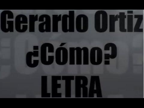 Gerardo Ortiz - ¿Como? (letra) - YouTube
