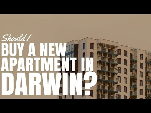 Should I Buy A New Apartment In Darwin? (Ep318)