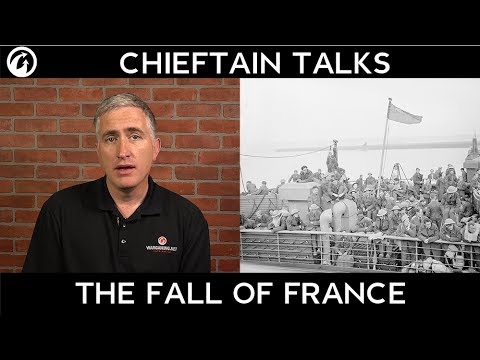 Chieftain Talks: The Fall of France