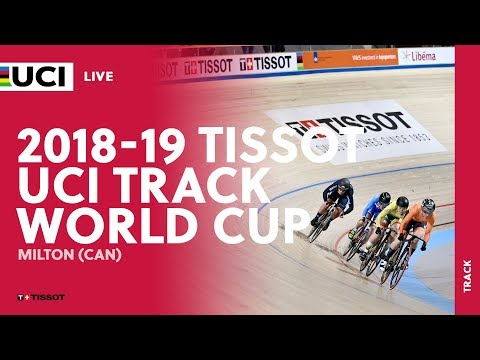 2018-2019 Tissot UCI Track World Cup – Milton (CAN)