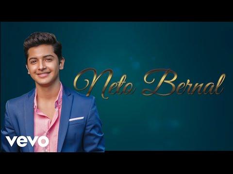 Neto Bernal - El Gran Amor De Mi Vida (Lyric Video)