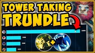TOWER TAKING TRUNDLE! FASTEST TOWER TAKING BUILD POSSIBLE?? TRUNDLE SEASON 9! - League of Legends