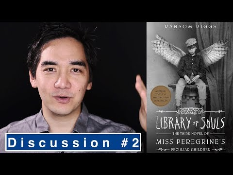 Library of Souls by Ransom Riggs | Book Review Part 2