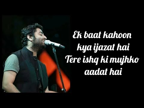 Ijazat Lyrics  One Night Stand 2016  Arijit Singh  Meet Bros  Shabbir Ahmed  Sunny Leone
