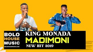 King Monada Madimoni (New Hit 2019)