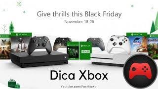 [Dica Xbox] Black Friday Deals