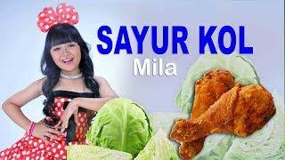 Download Video SAYUR KOL -MILA -lagu anak anak paling ngetop MP3 3GP MP4
