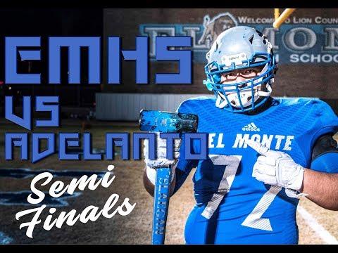 El Monte Lions Vs Adelanto CIF Semi Finals 11/16/18