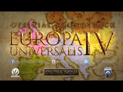 Songs of Europa Universalis IV - Official Soundtrack