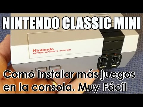 NES CLASSIC MINI | Como instalar nuevos juegos en la Nintendo Classic Mini
