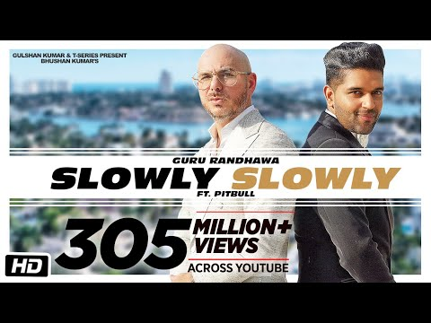 SLOWLY SLOWLY | Guru Randhawa Ft. Pitbull | Bhushan Kumar | DJ Shadow, Blackout, Vee, DJ MoneyWillz