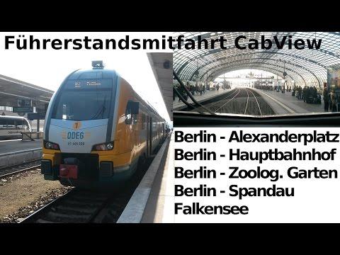 Führerstandsmitfahrt / CabView: RE2 - Berlin Alexanderplatz - Hauptbahnhof - Spandau - Falkensee