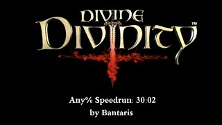 Divine Divinity - Any% Speedrun 30:02