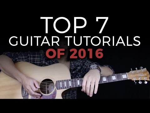 Top 7 Guitar Song Tutorials of 2016 - GuitarZero2Hero Countdown 🎸