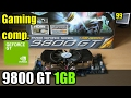 11 Games on GeForce 9800 GT 1GB (BF4, GTA5, pCARS, SE3 & More)