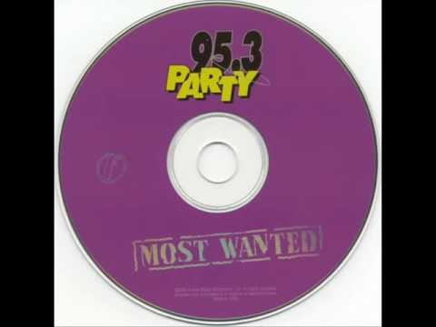 95.3 Party- Most Wanted