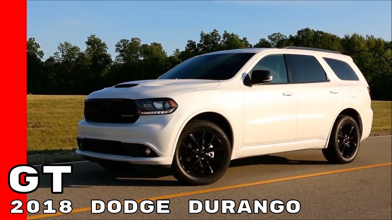 2018 Dodge Durango GT - YouTube