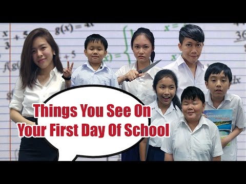 Things You See On Your First Day Of School | Pea Nut Butter Studios