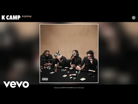 K CAMP - Poppin (Audio)
