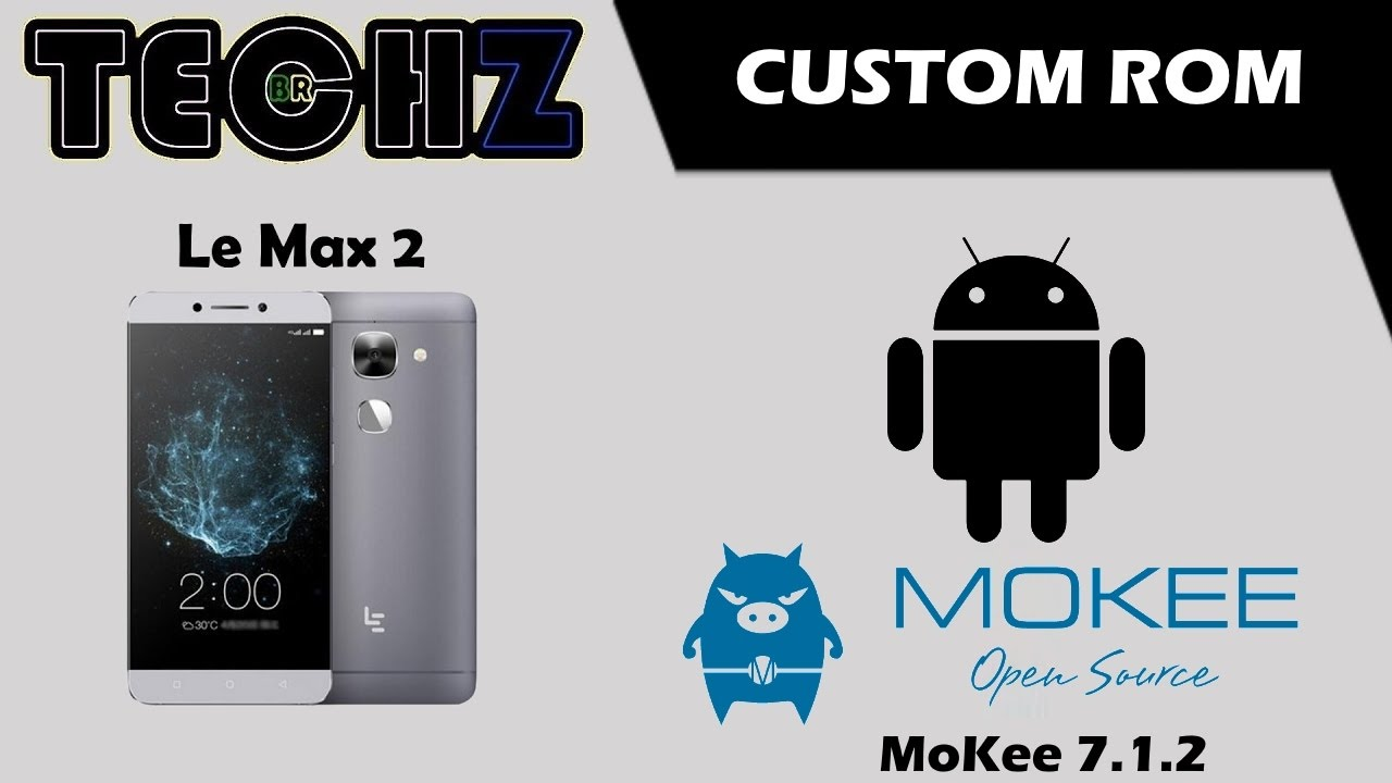 REVIEW CUSTOM ROM - MoKee 7 1 2 - Le Max 2   EndlessVideo