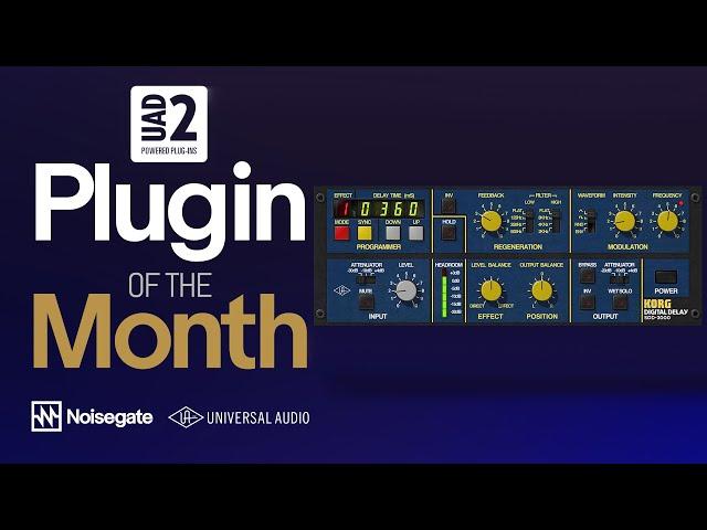 UAD-2 Plugin of the Month: KORG SDD-3000 Digital Delay