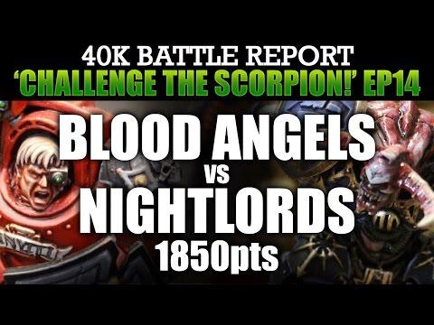 Blood Angels vs Night Lords Warhammer 40K Battle Report CTS14: BROKEN ARROW! 1850pts   HD